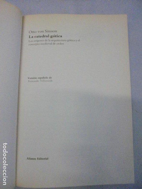 Libros de segunda mano: LA CATEDRAL GOTICA. OTTO VON SIMSON. EDITORIAL ALIANZA FORMA. 1980 - Foto 7 - 245290240