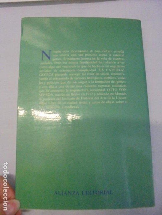 Libros de segunda mano: LA CATEDRAL GOTICA. OTTO VON SIMSON. EDITORIAL ALIANZA FORMA. 1980 - Foto 13 - 245290240