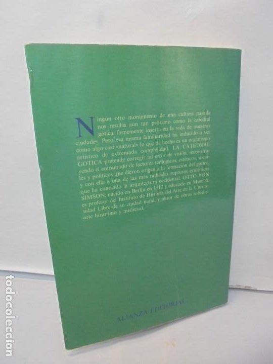 Libros de segunda mano: LA CATEDRAL GOTICA. OTTO VON SIMSON. EDITORIAL ALIANZA FORMA. 1980 - Foto 14 - 245290240