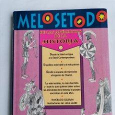 Libros de segunda mano: MELOSETODO DE LAS ANÉCDOTAS DE LA HISTORIA. Lote 245312840