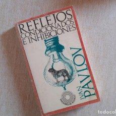 Libros de segunda mano: REFLEJOS CONDICIONADOS E INHIBICIONES - IVAN PAVLOV. Lote 245351675