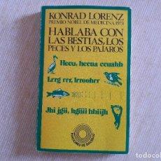 Libros de segunda mano: LORENZ. HABLABA CON LAS BESTIAS, LOS PECES Y LOS PÁJAROS. 1982 EDITORIAL LABOR. EDICIÓN BOLSILLO. Lote 245352005
