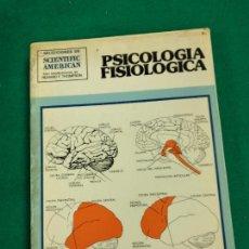Libros de segunda mano: PSICOLOGIA FISIOLOGICA. SELECCIONES DE SCIENTIFIC AMERICAN. H. BLUME EDICIONES 1979.. Lote 245359090