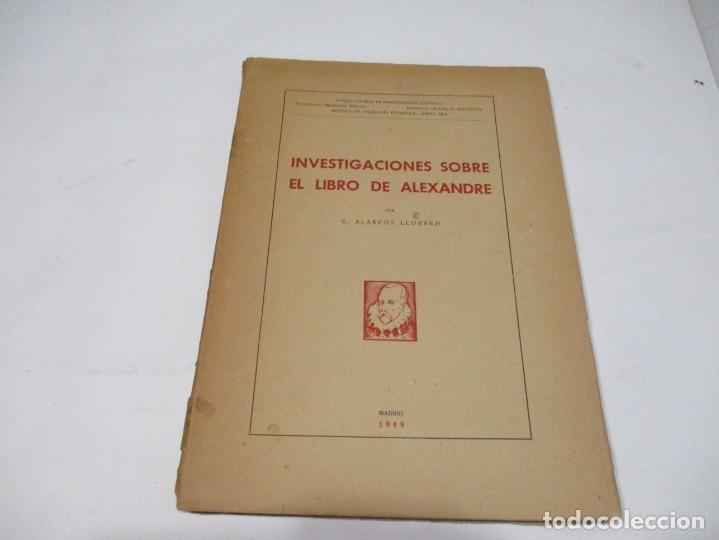E. ALARCOS LLORACH INVESTIGACIONES SOBRE EL LIBRO DE ALEXANDRE W5566 (Libros de Segunda Mano (posteriores a 1936) - Literatura - Otros)