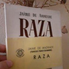 Libros de segunda mano: RAZA JAIME DE ANDRADE (NOVELA) FRANCISCO FRANCO CON PROTECTOR (PLASTIFICADO). Lote 245403380