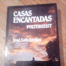 """Livres d'occasion: """"CASAS ENCANTADAS"""" DE JOSÉ LUIS JORDÁN. Lote 245413400"""