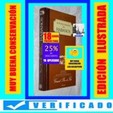 Libros de segunda mano: GUÍA DEL FUMADOR DE HABANOS - 165 HABANOS DE 25 MARCAS SELECCIONADOS POR GERARD PERE ET FILS - 18€. Lote 245419695
