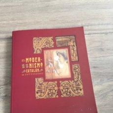 Libros de segunda mano: EL MODERNISMO CATALÁN UN ENTUSIASMO. Lote 245427155