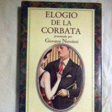 Libros de segunda mano: ELOGIO DE LA CORBATA. 1986 GIOVANNI NUVOLETT. Lote 245428685