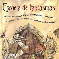 Libros de segunda mano: ESCUELA DE FANTASMAS. Lote 245447620