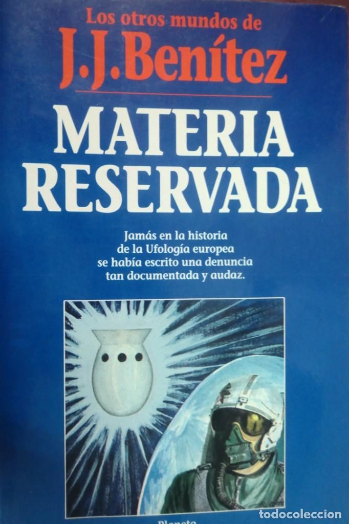 MATERIA RESERVADA J. J. BENITEZ (Libros de Segunda Mano - Parapsicología y Esoterismo - Otros)