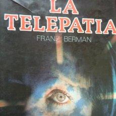 Libros de segunda mano: LA TELEPATÍA. FRANZ BERMAN. Lote 245469365