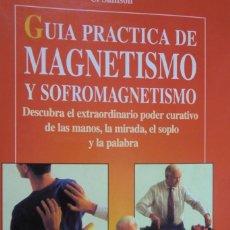 Libros de segunda mano: GUÍA PRÁCTICA DE MAGNETISMO Y SOFROMAGNETISMO. C. SAMSON. Lote 245470815