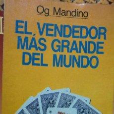 Libros de segunda mano: EL VENDEDOR MÁS GRANDE DEL MUNDO. OG MANDINO.. Lote 245471885