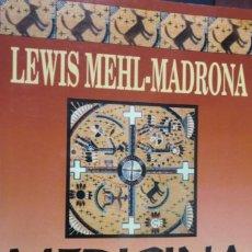 Libros de segunda mano: MEDICINA COYOTE. LEWIS MEHL-MADRONA. Lote 245472630