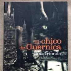 Libros de segunda mano: EL CHICO DE GUERNICA. LUIS IRIONDO. EDITA TTARTALO 2011.. Lote 146219734