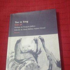 Libros de segunda mano: TAO TE KING , LAO ZI. Lote 245502545