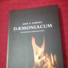 Libros de segunda mano: JOSÉ A. FORTEA - DAEMONIACUM, TRATADO DE DEMONOLOGIA. Lote 245506090