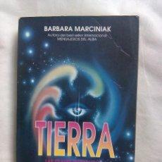 Libros de segunda mano: TIERRA. LAS CLAVES PLEYADIANAS DE LA BIBLIOTECA VIVIENTE / BARBARA MACIRNIAK. Lote 245522460