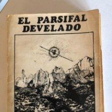 Libros de segunda mano: EL PARSIFAL DEVELADO DE SAMAEL AUN WEOR. Lote 245568475
