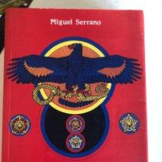 Libros de segunda mano: ADOLF HITLER EL ULTIMO AVATARA DE MIGUEL SERRANO. Lote 245600905