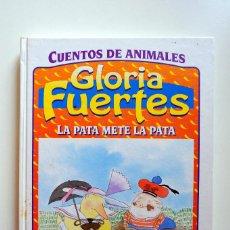 Libros de segunda mano: GLORIA FUERTES. LA PATA METE LA PATA. SUSAETA CUENTOS DE ANIMALES.. Lote 245656545