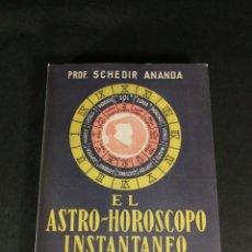 Libros de segunda mano: EL ASTRO - HORÓSCOPO INSTANTÁNEO PRFESOR SCHEDIR ANANDA LIBRO DE EDICIÓN ARGENTINA 1976 ESOTERISMO. Lote 245763835