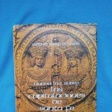 Libros de segunda mano: NUEVA LUZ SOBRE LAS CAPITULACIONES DE SANTA FE. DE 1492 - ANTONIO RUMEU DE ARMAS. Lote 245886635