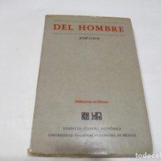 Libros de segunda mano: JOSÉ GAOS DEL HOMBRE W5660. Lote 245893120