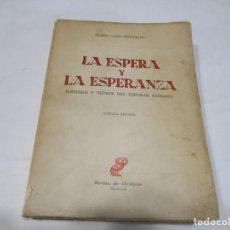 Libros de segunda mano: PEDRO LAIN ENTRALGO LA ESPERANZA Y LA ESPERANZA W5664. Lote 245902670