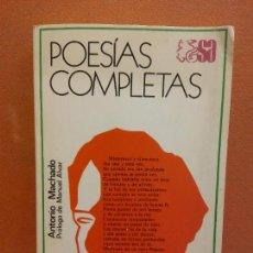 Libros de segunda mano: POESÍAS COMPLETAS. ANTONIO MACHADO. EDITORIAL ESPASA CALPE. Lote 245926350