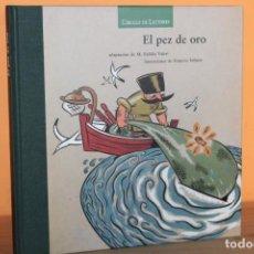 Libros de segunda mano: EL PEZ DE ORO ADAPTACION DE M.EULALIA VALERI. Lote 245945665