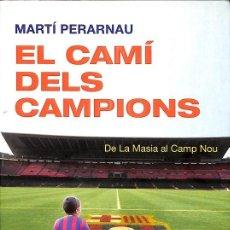Libros de segunda mano: EL CAMÍ DELS CAMPIONS. Lote 245951840