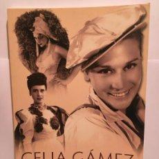 Livres d'occasion: LIBRO DE CELIA GAMEZ. Lote 245958415