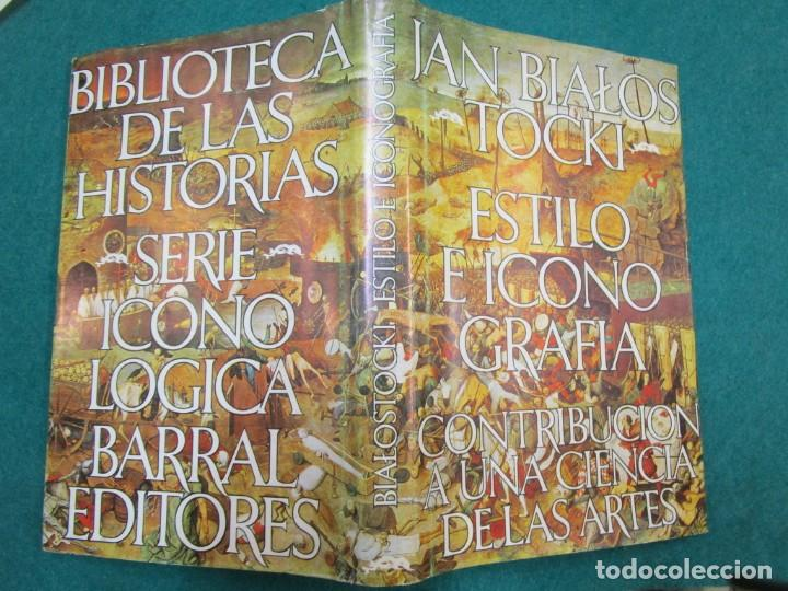 ESTILO E ICONOGRAFIA, CONTRIBUCION A UNA CIENCIA DE LAS ARTES - JAN BIALOSTOCKI - EDI BARRAL 1973 + (Libros de Segunda Mano - Bellas artes, ocio y coleccionismo - Otros)