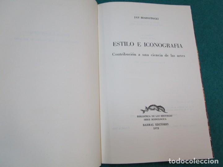 Libros de segunda mano: ESTILO E ICONOGRAFIA, CONTRIBUCION A UNA CIENCIA DE LAS ARTES - JAN BIALOSTOCKI - EDI BARRAL 1973 + - Foto 3 - 245969205