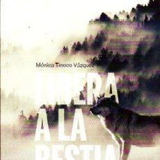 Libros de segunda mano: LIBERA A LA BESTIA, TINOCO VÁZQUEZ, MÓNICA, LIFTAN-123. Lote 245974230