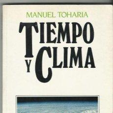 Libros de segunda mano: TIEMPO Y CLIMA. Lote 246114650