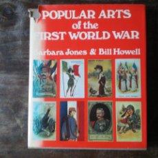 Libros de segunda mano: POPULAR ARTS OF THE FIRST WORLD WAR STUDIO VISTA LONDON 1972 LIBRO EN INGLÉS COLECCIONISMO. Lote 246136615