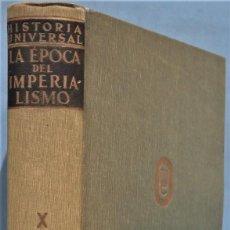 Libros de segunda mano: LA EPOCA DEL IMPERIALISMO. VV.AA. Lote 246172880