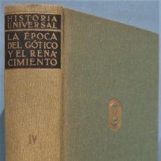 Libros de segunda mano: LA EPOCA DEL GOTICO Y EL RENACIMIENTO. VV.AA. Lote 246172925