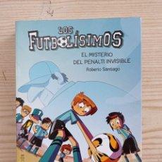 Libros de segunda mano: LOS FUTBOLISIMOS 7 - EL MISTERIO DEL PENALTI INVISIBLE - 2017 - SM. Lote 246187435