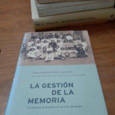 Libros de segunda mano: PÉREZ GARZÓN JUAN SINISIO, LA GESTIÓN DE LA MEMORIA, CRÍTICA, BARCELONA, 2000. Lote 246189865