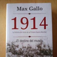 Libros de segunda mano: MAX GALLO 1914. Lote 246190695