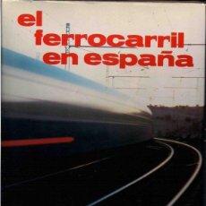 Libros de segunda mano: EL FERROCARRIL EN ESPAÑA. ADAF. Lote 246191900