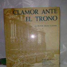 Libros de segunda mano: VICTORIA ARANA. CLAMOR ANTE EL TRONO (1902-1931). AFRODISIO AGUADO. Lote 246193020