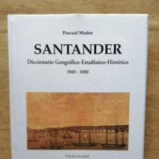 Libros de segunda mano: SANTANDER. DICCIONARIO GEOGRÁFICO ESTADÍSTICO HISTÓRICO. PASCUAL MADOZ.. Lote 246194100