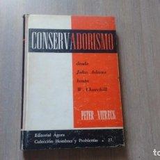 Libros de segunda mano: CONSERVADORISMO DESDE J. ADAMS HASTA W. CHURCHILL - PETER VIERECK. Lote 246195925