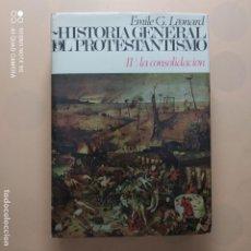 Livros em segunda mão: HISTORIA GENERAL DEL PROTESTANTISMO II. LA CONSOLIDACION. EMILE G. LEONARD. COLECCIONES PENINSULA.. Lote 246227820