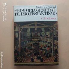 Livros em segunda mão: HISTORIA GENERAL DEL PROTESTANTISMO I. LA REFORMA. EMILE G. LEONARD. COLECCIONES PENINSULA.. Lote 246228340